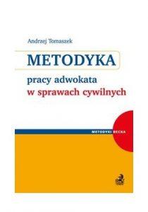 """Recenzja książki pt """"Metodyka pracy adwokata w sprawach cywilnych"""""""