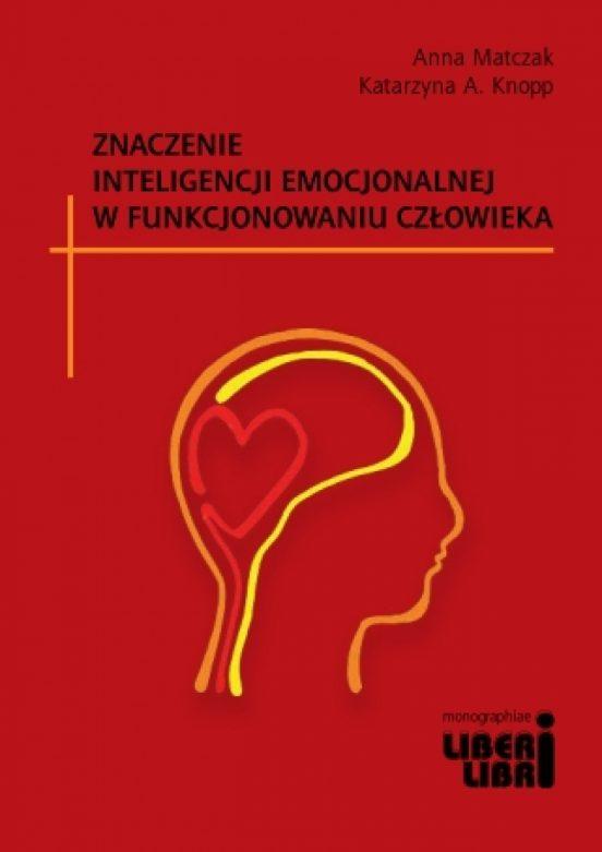 """Recenzja ksiazki """"Znaczenie inteligencji emocjonalnej w funkcjunowaniu człowieka"""""""